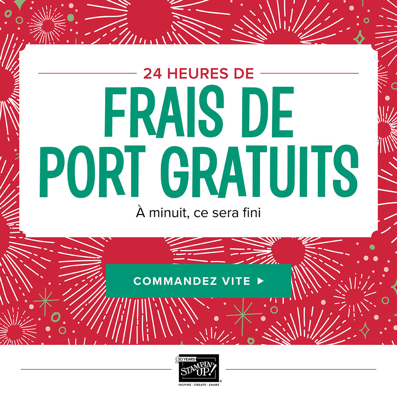 Promotion stampin up frais de port gratuits le 11 d cembre 2017 djudiscrap - Thomann frais de port gratuit ...