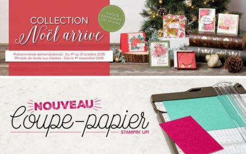 2019 11 01 Stampin'Up! Exclusivité Collection Noël arrive et Nouveauté Coupe papier