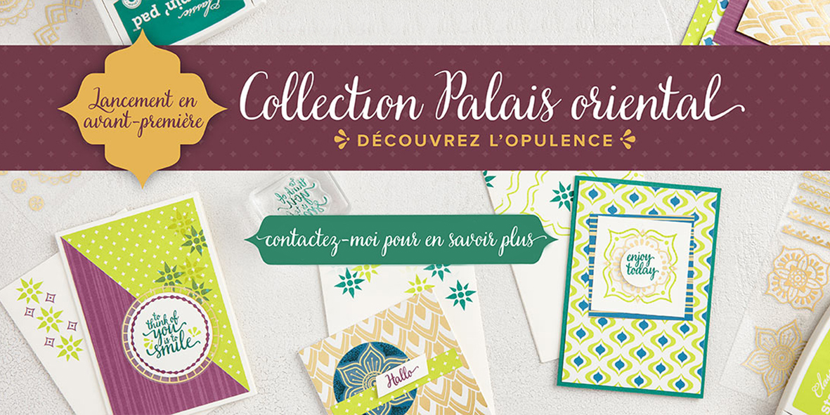 2017 05 012016 11 01 Stampin'Up! Promotion – Collection Palais Oriental 1