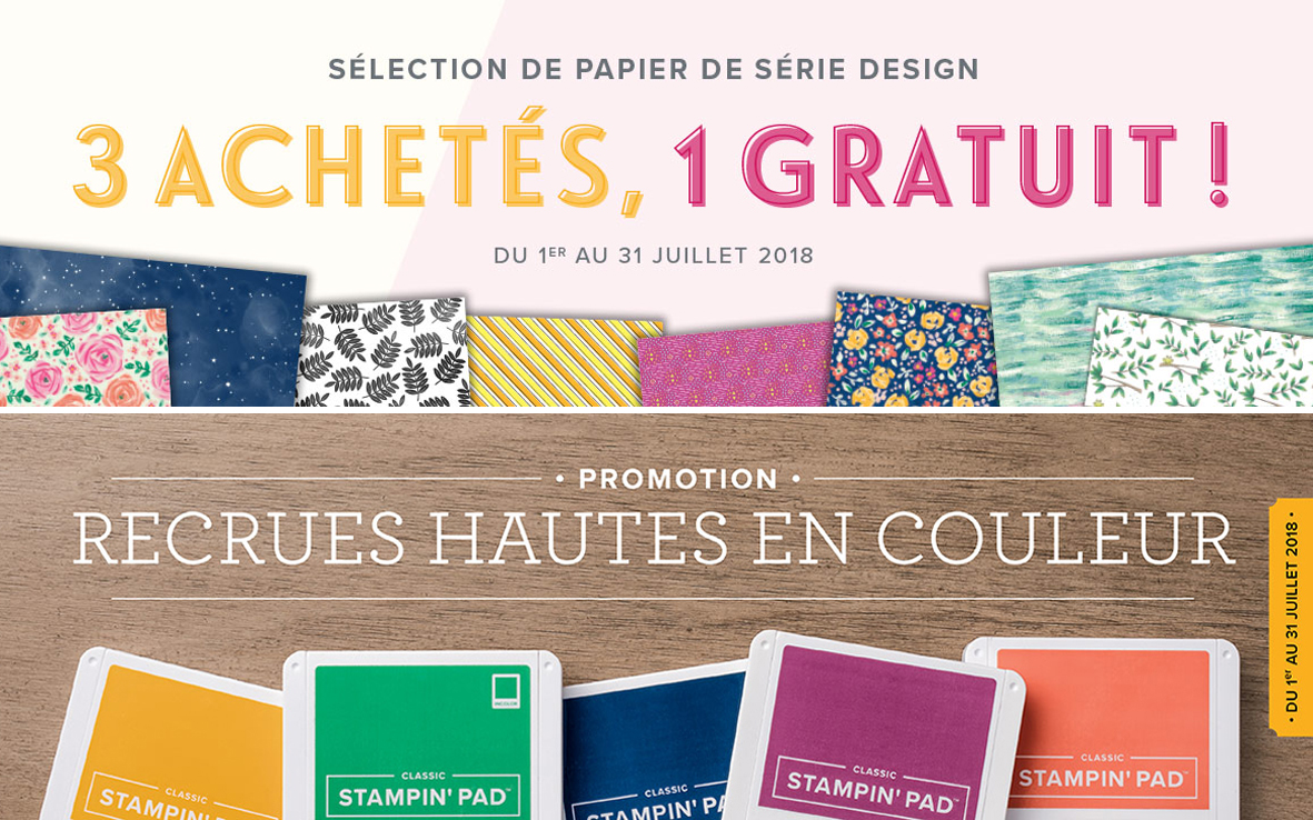 2018 07 01-31 Stampin'Up! Promotion – Papier Design en folie et Recrues hautes en couleur 1