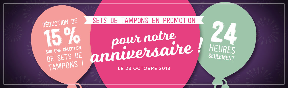 2018 10 23 Stampin'Up! Promotion – Promotion 24h Set de tampons à – 15% 1