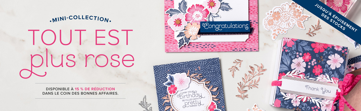2019 10 08 Stampin'Up! Promotion – Exclusivité Collection Tout est plus rose 2