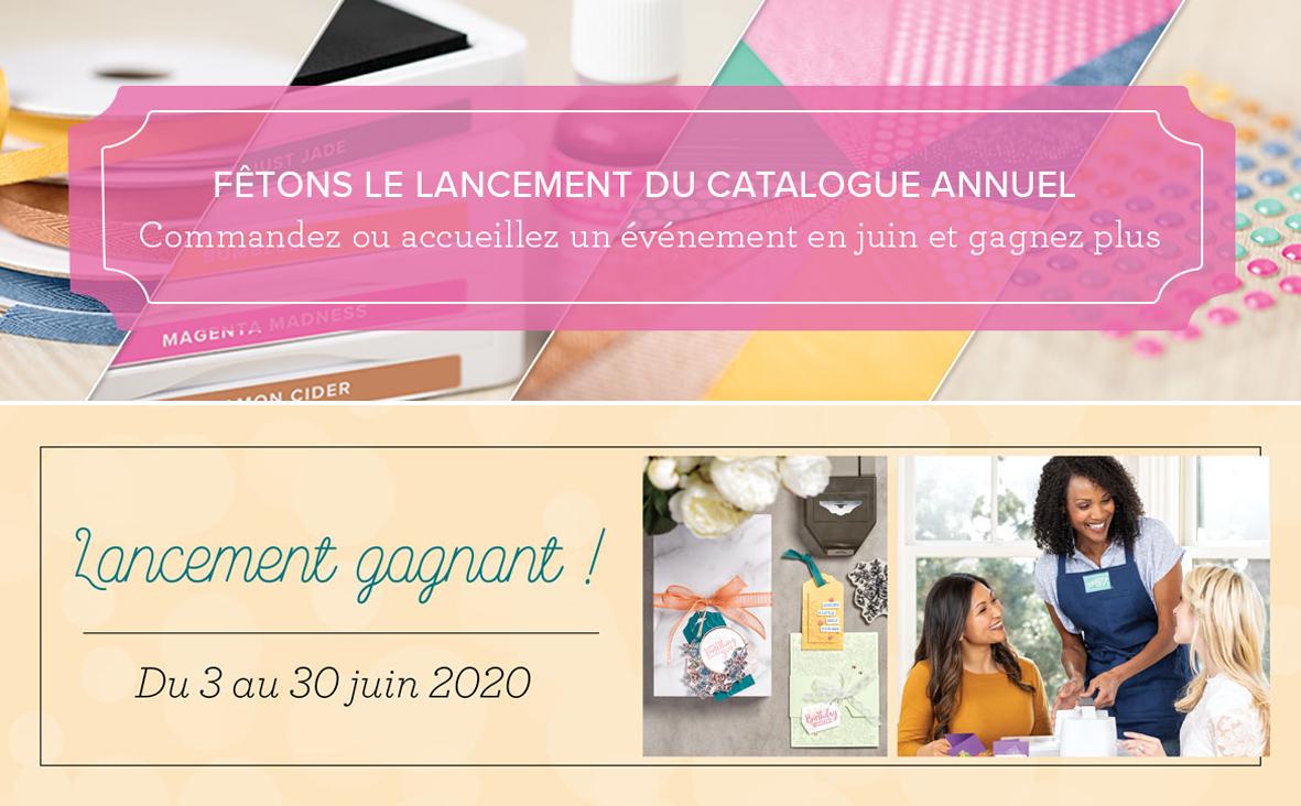 2020 06 01-30 Stampin'Up! Promotion Fêtons le lancement du catalogue annuel et Offre Recrutement Lancement gagnant 1