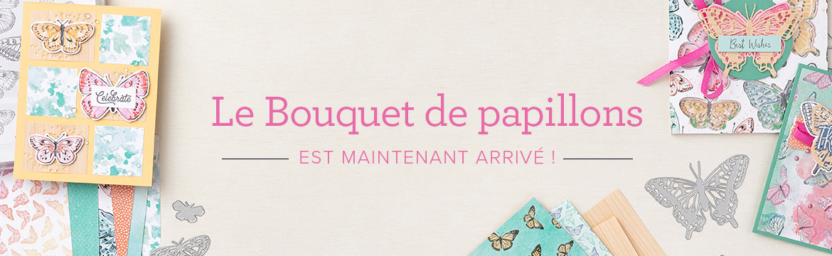 2021 03 02 Stampin'Up! Nouveauté – Exclusivité Collection Butterfly Brilliance 1