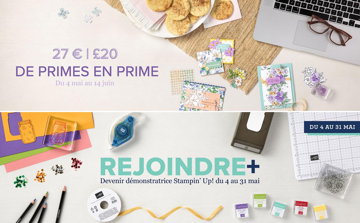 2021 05 04 Stampin'Up! Promotion 27€ de primes en prime et Offre Recrutement Rejoindre + 1bis
